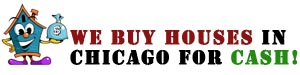 We Buy House in Chicago for cash